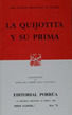 # 71. LA QUIJOTITA Y SU PRIMA