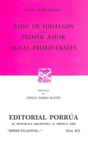# 453. NIDO DE HIDALGOS / PRIMER AMOR