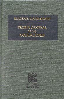 TEORIA GENERAL DE LAS OBLIGACIONES / 4 ED.