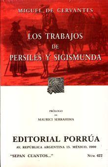 # 422. LOS TRABAJOS DE PERSILES Y SIGISMUNDA