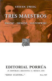# 727. TRES MAESTROS BALZAC DICKENS DOSTOIEWSKI