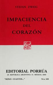 # 589. IMPACIENCIA DEL CORAZON