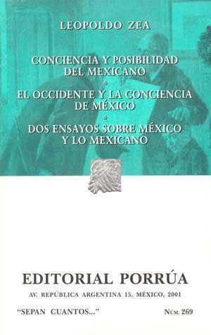 # 269. CONCIENCIA Y POSIBILIDAD DEL MEXICANO / EL OCCIDENTE Y LA CONCIENCIA DE MEXICO