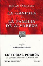 # 104. LA GAVIOTA / LA FAMILIA DE ALVAREDA