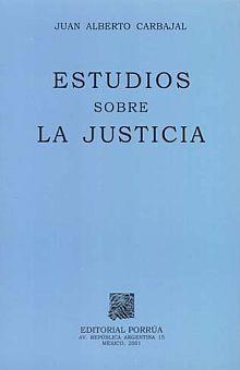 ESTUDIOS SOBRE LA JUSTICIA