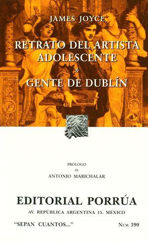 # 390. RETRATO DEL ARTISTA ADOLESCENTE / GENTE DE DUBLIN
