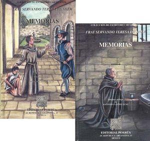 MEMORIAS / FRAY SERVANDO TERESA DE MIER / 2 TOMOS / PD.