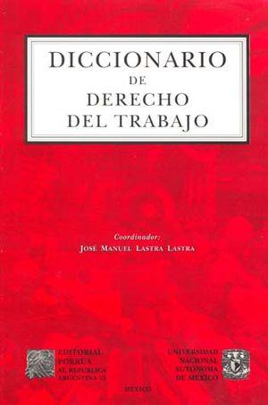 DICCIONARIO DE DERECHO DEL TRABAJO