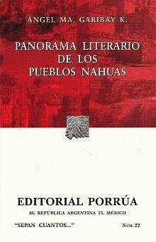 # 22. PANORAMA LITERARIO DE LOS PUEBLOS NAHUAS