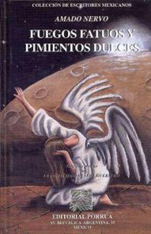 FUEGOS FATUOS Y  PIMIENTOS DULCES / PD.