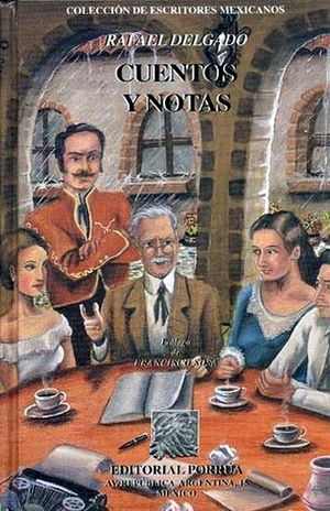 CUENTOS Y NOTAS / RAFAEL DELGADO / PD.