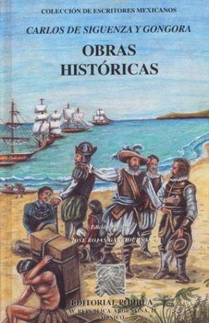 OBRAS HISTORICAS / CARLOS DE SIGUENZA Y GONGORA / PD.