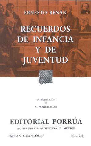 # 735. RECUERDOS DE INFANCIA Y DE JUVENTUD