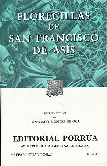 # 40. FLORECILLAS DE SAN FRANCISCO DE ASIS
