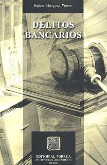 DELITOS BANCARIOS / 6 ED.
