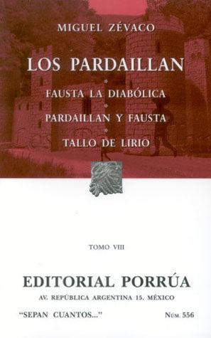 # 556. LOS PARDAILLAN / TOMO VIII