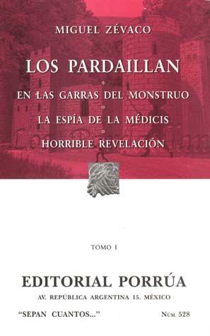 # 528. LOS PARDAILLAN / TOMO I