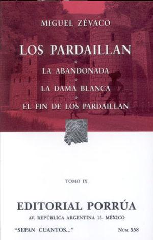 # 558. LOS PARDAILLAN / TOMO IX