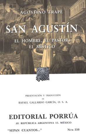 # 550. SAN AGUSTIN EL HOMBRE EL PASTOR EL MISTICO
