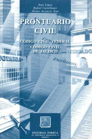 PRONTUARIO CIVIL. CODIGO CIVIL FEDERAL. CODIGO CIVIL DE JALISCO