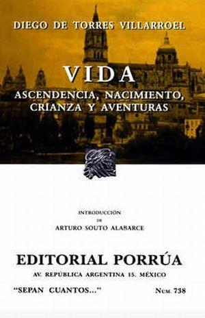 # 738. VIDA. ASCENDENCIA, NACIMIENTO, CRIANZA Y AVENTURAS