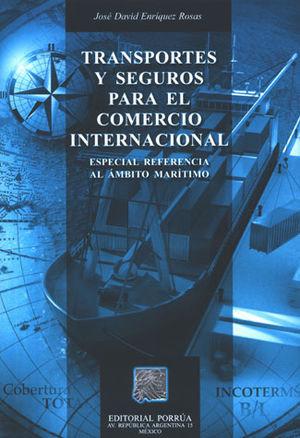 TRANSPORTES Y SEGUROS PARA EL COMERCIO INTERNACIONAL