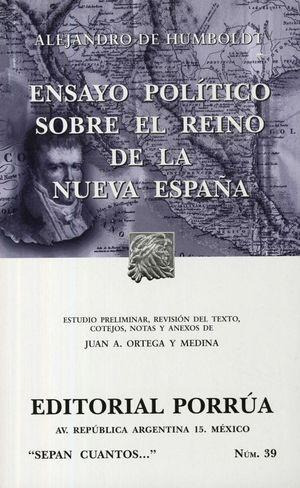 # 39. ENSAYO POLITICO SOBRE EL REINO DE LA NUEVA ESPAÑA / 6 ED.