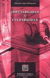 IMPUTABILIDAD Y CULPABILIDAD / 3 ED.