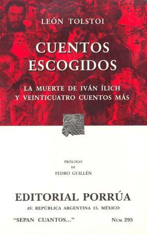 # 295. CUENTOS ESCOGIDOS / LA MUERTE DE IVAN ILICH