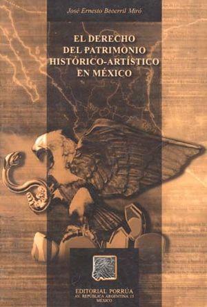 DERECHO DEL PATRIMONIO HISTORICO-ARTISTICO EN MEXICO