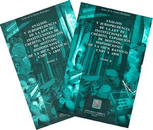 ANALISIS Y JURISPRUDENCIA DE LA LEY DE INSTITUCIONES DE CREDITO / 2 TOMOS
