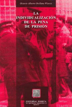 INDIVIDUALIZACION DE LA PENA DE PRISION, LA