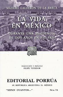 # 74. VIDA EN MEXICO DURANTE UNA RESIDENCIA DE DOS AÑOS