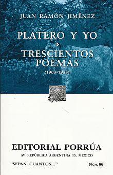 # 66. PLATERO Y YO / TRESCIENTOS POEMAS