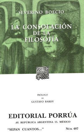 # 487. LA CONSOLACION DE LA FILOSOFIA