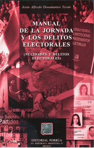 MANUAL DE LA JORNADA Y LOS DELITOS ELECTORALES