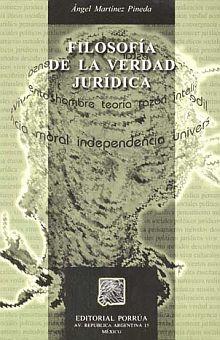 FILOSOFIA DE LA VERDAD JURIDICA