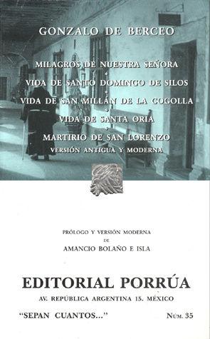 # 35. MILAGROS DE NUESTRA SEÑORA / VIDA DE SANTO DOMINGO DE SILOS / VIDA DE SAN MILLAN DE LA COGOLLA / VIDA DE SANTA ORIA / MARTIRIO DE SAN LORENZO