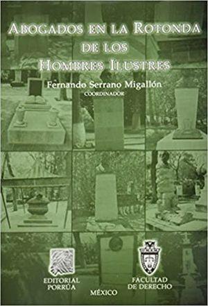 ABOGADOS EN LA ROTONDA DE LOS HOMBRES ILUSTRES