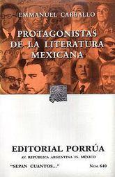 # 640. PROTAGONISTAS DE LA LITERATURA MEXICANA