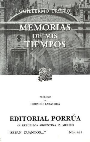 # 481. MEMORIAS DE MIS TIEMPOS