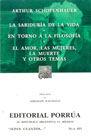 # 455. SABIDURIA DE LA VIDA / EN TORNO A LA FILOSOFIA / EL AMOR LAS MUJERES LA MUERTE Y OTROS TEMAS