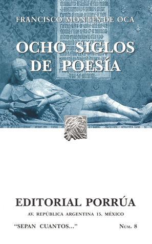 # 8. OCHO SIGLOS DE POESIA EN LENGUA CASTELLANA