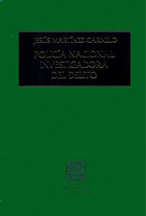 POLICIA NACIONAL INVESTIGADORA DEL DELITO / PD.