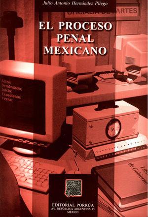 PROCESO PENAL MEXICANO, EL