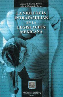 VIOLENCIA INTRAFAMILIAR EN LA LEGISLACION MEXICANA, LA