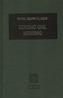 DERECHO CIVIL MEXICANO / TOMO V. OBLIGACIONES / VOL 2. / 9 ED / PD.