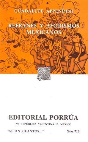 # 716. REFRANES Y AFORISMOS MEXICANOS