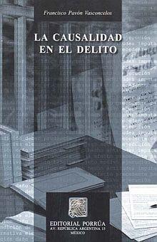 CAUSALIDAD EN EL DELITO, LA / 5 ED.