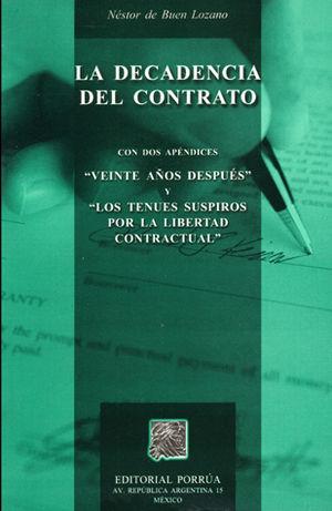 DECADENCIA DEL CONTRATO, LA / 4 ED.